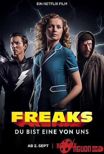 Dị Năng - Trong Mỗi Chúng Ta - Freaks - You're One Of Us